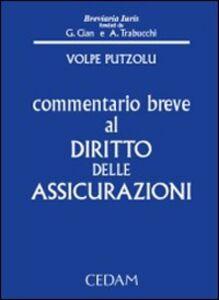 Foto Cover di Commentario breve al diritto delle assicurazioni, Libro di Giovanna Volpe Putzolu, edito da CEDAM