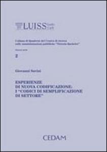 Libro Esperienze di nuova codificazione: i «codici di semplificazione di settore» Giovanni Savini