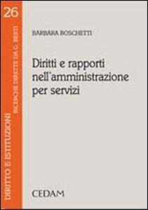 Libro Diritti e rapporti nell'amministrazione per servizi Barbara Boschetti