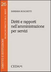 Diritti e rapporti nell'amministrazione per servizi