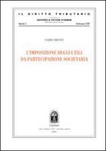 Libro L' imposizione degli utili da partecipazione societaria Fabio Menti