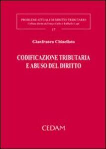 Libro Codificazione tributaria e abuso del diritto Gianfranco Chinellato