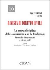 La nuova disciplina delle associazioni e delle fondazioni. Riforma del diritto societario e enti non profit