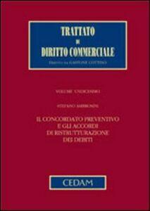 Libro Il concordato preventivo e gli accordi di ristrutturazione dei debiti Stefano Ambrosini