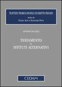 Testamento e istituti alternativi