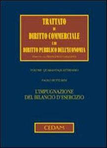 Libro L' impugnazione del bilancio d'esercizio Paolo Butturini