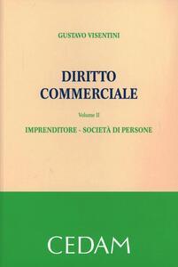 Diritto commerciale. Vol. 2: Imprenditore. Società di persone.
