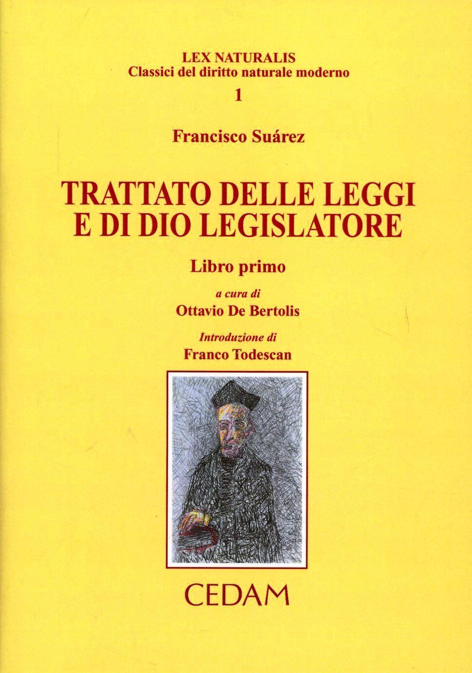Trattato delle leggi e di Dio legislatore. Vol. 1