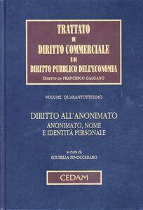 Libro Diritto all'anonimato. Anonimato, nome e identità personale