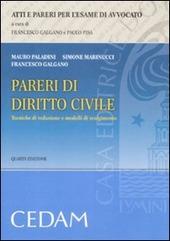Pareri di diritto civile. Tecniche di redazione e modelli di svolgimento