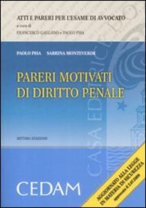 Libro Pareri motivati di diritto penale Paolo Pisa , Sabrina Monteverde