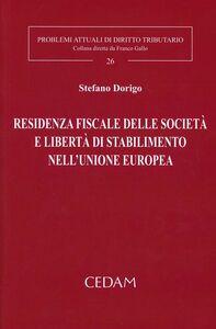Residenza fiscale delle società e libertà di stabilimento nell'Unione Europea