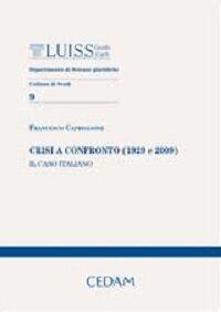 Crisi a confronto (1929 e 2009). Il caso italiano