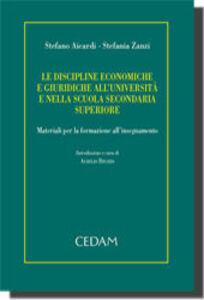 Le discipline economiche e giuridiche all'università e nella scuola secondaria superiore
