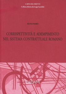 Libro Corrispettività e adempimento del sistema contrattuale romano Silvia Viaro