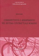 Corrispettività e adempimento del sistema contrattuale romano