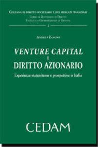 Venture capital e diritto azionario. Esperienza statunitense e prospettive in Italia