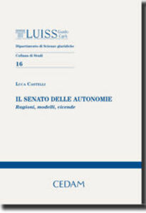 Il Senato delle autonomie. Ragioni, modelli, vicende