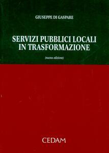 Servizi pubblici locali in trasformazione - Giuseppe Di Gaspare - copertina