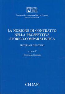 Libro La nozione di contratto nella prospettiva storico-comparitivistica