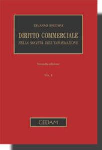 Diritto commerciale nella società dell'informazione. Vol. 1