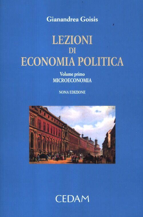 Lezioni di economia politica. Vol. 1: Microeconomia.