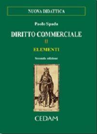 Diritto commerciale. Vol. 2: Elementi.