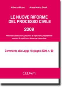 Le nuove riforme del processo civile 2009