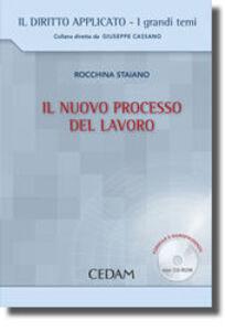 Libro Il nuovo processo del lavoro. Con CD-ROM Rocchina Staiano