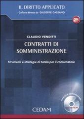 Contratti di somministrazione. Strumenti e strategie di tutela per il consumatore. Con CD-ROM