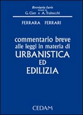 Commentario breve alle leggi in materia di urbanistica ed edilizia