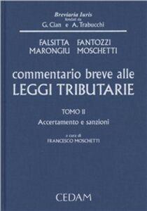 Libro Commentario breve alle leggi tributarie. Vol. 2: Accertamento e sanzioni.