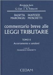 Commentario breve alle leggi tributarie. Vol. 2: Accertamento e sanzioni.