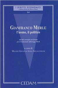Libro Gianfranco Merli: l'uomo, il politico. Atti del Convegno