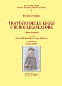 Trattato delle leggi e di Dio legislatore. Vol. 2