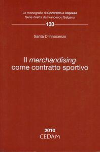 Il merchandising come contratto sportivo