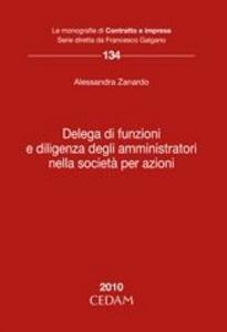 Libro Delega di funzioni e diligenza degli amministratori nella società per azioni Alessandra Zanardo