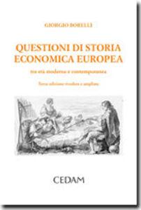 Questioni di storia economica europea. Tra età moderna e contemporanea