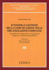 Economia e gestione della comunicazione nelle organizzazioni complesse. Gli ambiti di convergenza tra comunicazione di impresa e comunicazione pubblica