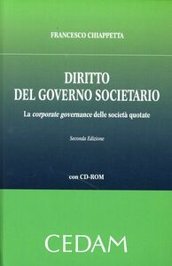 Diritto del governo societario. La corporate governance delle società quotate. Con CD-ROM