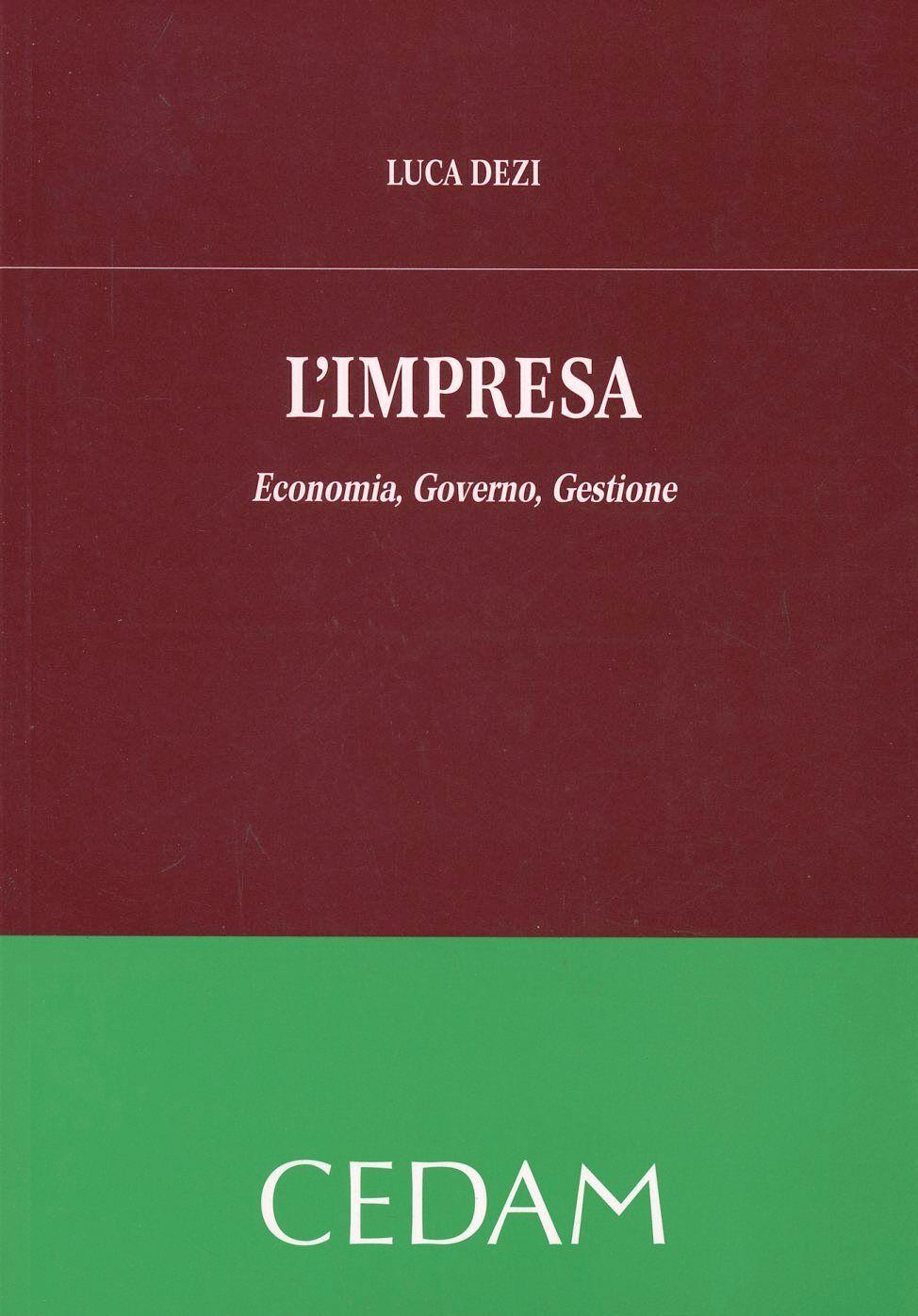 L' impresa. Economia, governo, gestione