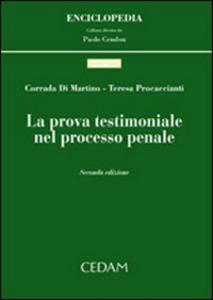 Libro La prova testimoniale nel processo penale Corrada Di Martino , Teresa Procaccianti