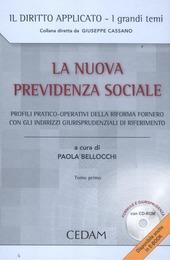 La nuova previdenza sociale. Profili pratico-operativi della riforma Fornero con gli indirizzi giurisprudenziali di riferimento. Con CD-ROM