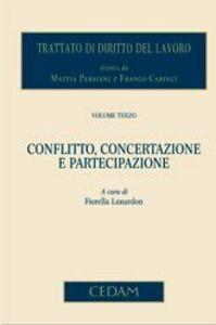 Foto Cover di Trattato di diritto del lavoro. Vol. 3: Conflitto, concertazione e partecipazione., Libro di  edito da CEDAM