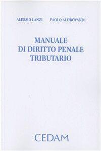 Manuale di diritto penale tributario