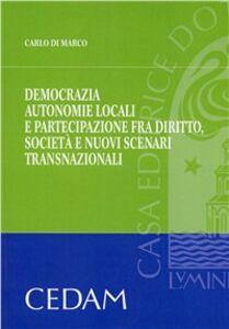 Democrazia, autonomie locali e partecipazione fra diritto, società e nuovi scenari trasnazionali
