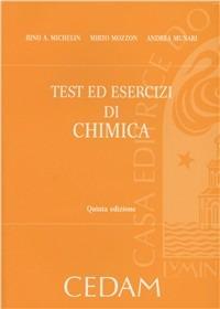 Test ed esercizi di chimica - Michelin Rino A. Mozzon Mirto Munari Andrea - wuz.it