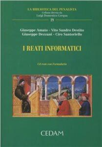 Libro I reati informatici. Con CD-ROM