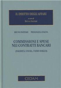 Libro Commissioni e spese nei contratti bancari Bruno Inzitari , Pierangela Dagna