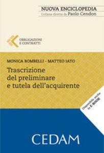 Libro Trascrizione del preliminare e tutela dell'acquirente Monica Bombelli , Matteo Iato